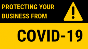 How to Protect your Business from Covid-19